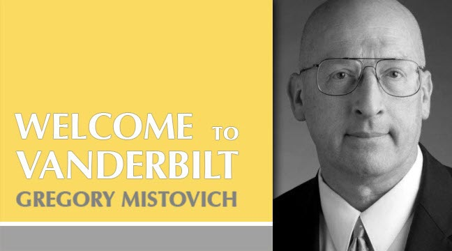 Vanderbilt Welcomes Gregory Mistovich