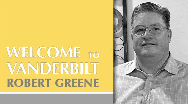 Vanderbilt Welcomes Robert Greene