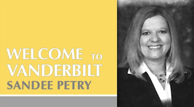Vanderbilt Welcomes Sandee Petry