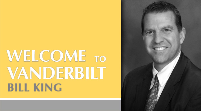 Vanderbilt Welcomes Bill King