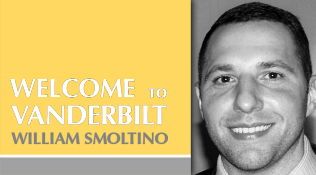 Vanderbilt Welcomes William Smoltino
