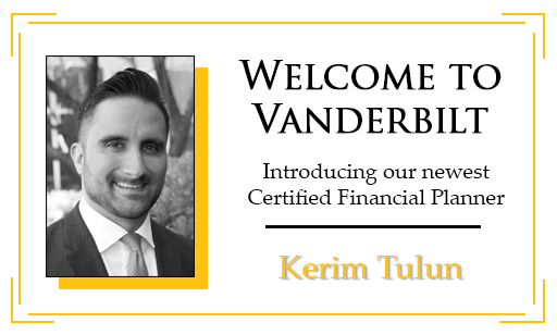 Vanderbilt Grows: Welcome Kerim Tulun