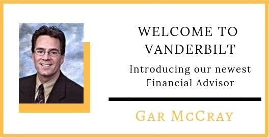 Vanderbilt Grows: Welcome Gar McCray